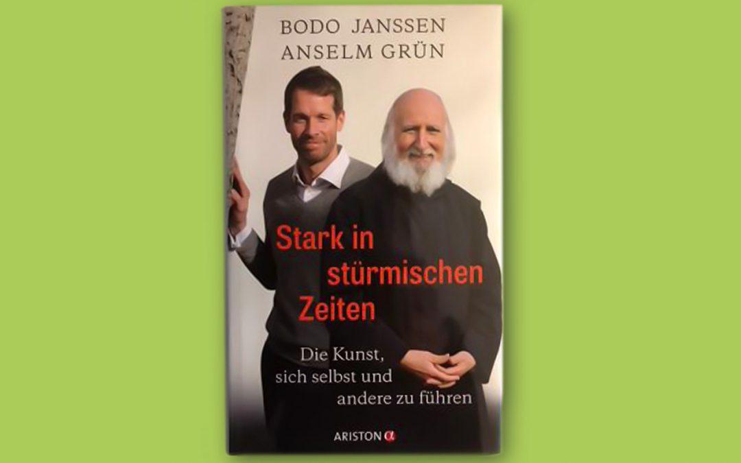 """""""Stark in stürmischen Zeiten"""" von Bodo Janssen und Anselm Grün"""